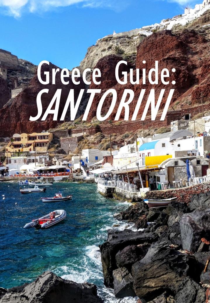 Greece Guide Part 2:Santorini