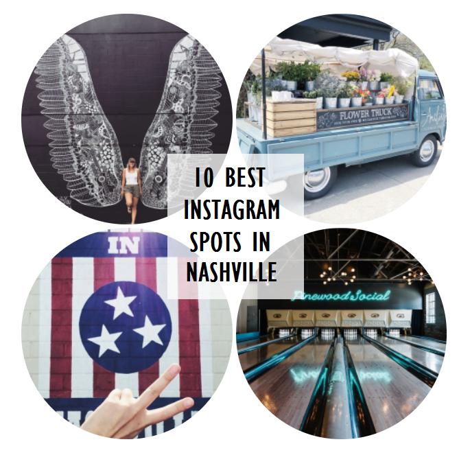 10 Best Instagram Spots inNashville