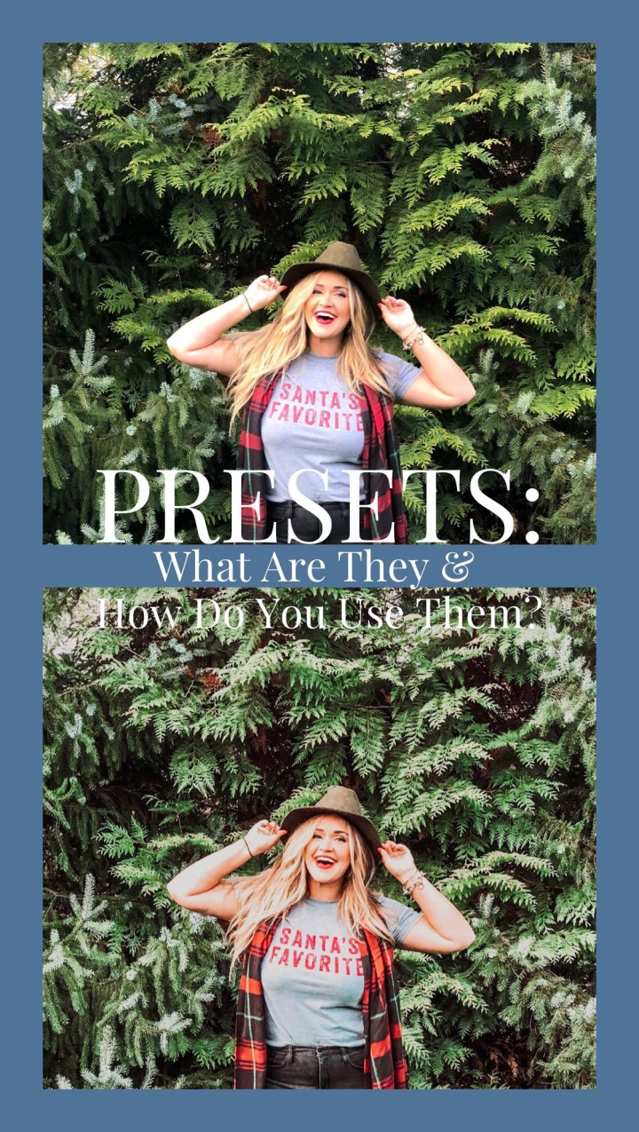 Presets: What Are They & How Do You Use Them?