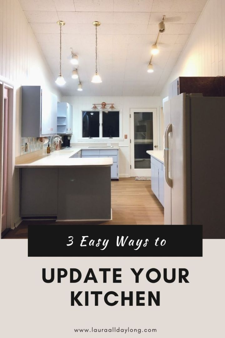 3 Easy Ways Update your Kitchen
